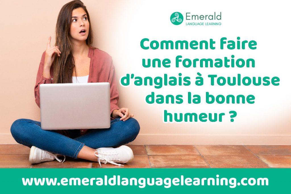 Comment faire une formation d'anglais à Toulouse dans la bonne humeur avec Emerald Language Learning
